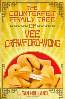 The Counterfeit Family Tree of Vee Crawford-Wong by Tam L. Holland