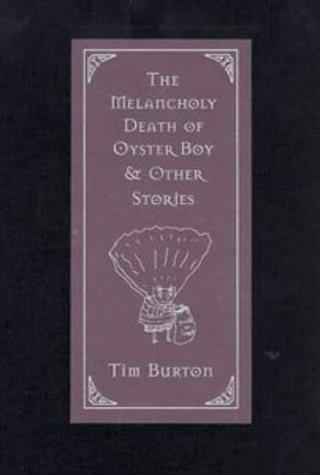 melancholy death of oyster boy. Death of Oyster Boy